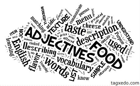 List Of Food Adjectives Hugh Fox Iii