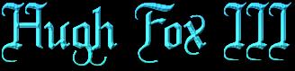 Hugh Fox III - House Arryn