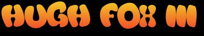 Hugh Fox III - fun