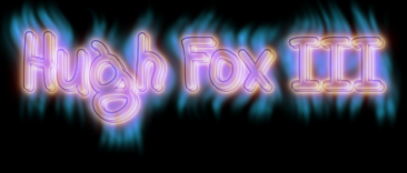 Hugh Fox III - Gas Flame
