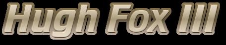 Hugh Fox III - Glossy Gold