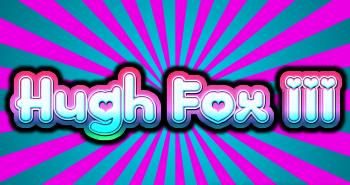 Hugh Fox III - Love Burst