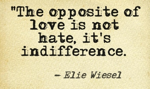 the-opposite-of-love-is-indifference